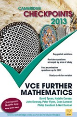 Cambridge Checkpoints Vce Further Mathematics | Neil Duncan; David Tynan; Natalie Caruso; John Dowsey; Peter Flynn; Dean Lamson; Philip Swedosh |