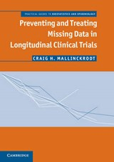Preventing and Treating Missing Data in Longitudinal Clinica | Craig Mallinckrodt |