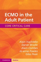 ECMO in the Adult Patient | Alain Vuylsteke |