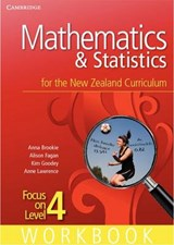 Mathematics and Statistics for the New Zealand Curriculum Focus on Level 4 Workbook | Anna Brookie; Alison Fagan; Kim Goodey; Anne Lawrence |