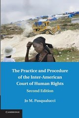 The Practice and Procedure of the Inter-American Court of Human Rights | Jo M. Pasqualucci |