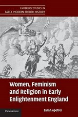 Women, Feminism and Religion in Early Enlightenment England | Sarah Apetrei |