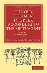 The Old Testament in Greek According to the Septuagint | auteur onbekend |