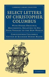 Select Letters of Christopher Columbus | Richard Henry Major |