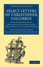 Select Letters of Christopher Columbus