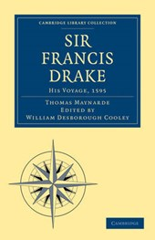 Sir Francis Drake His Voyage,
