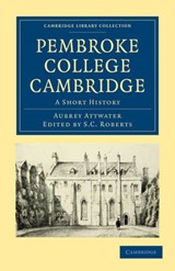 Pembroke College Cambridge | Aubrey Attwater |