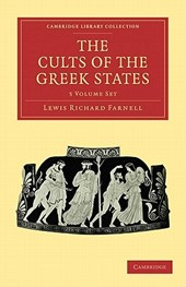 The Cults of the Greek States 5 Volume Paperback Set | Lewis Richard Farnell |