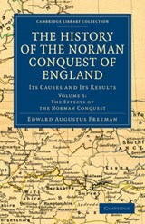 The History of the Norman Conquest of England | Edward Augustus Freeman |