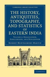The History, Antiquities, Topography, and Statistics of Eastern India 2 Part Set