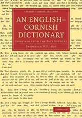 An English-Cornish Dictionary | Frederick W. P. Jago |