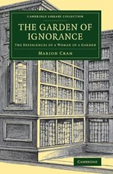 Garden of Ignorance | Marion Cran |