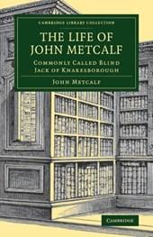 Life of John Metcalf