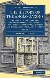 The History of the Anglo-Saxons 4 Volume Set The History of