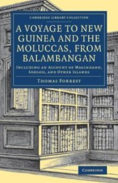 Voyage to New Guinea and the Moluccas, from Balambangan | Thomas Forrest |