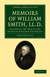 Memoirs of William Smith, LL.D., Author of the 'Map of the S