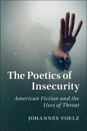 Poetics of Insecurity
