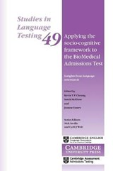Applying the Socio-cognitive Framework to the Biomedical Admissions Test | Joanne Emery |