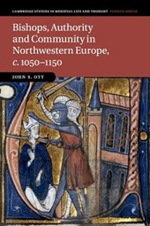 Bishops, Authority and Community in Northwestern Europe, c.1