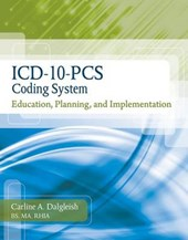 ICD-10-PCS Coding System