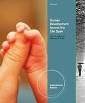 Human Development Across The Life Span, International Editio