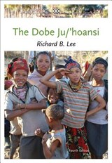 The Dobe Ju/'hoansi | Richard B. Lee |