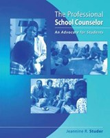 The Professional School Counselor | Jeannine R. Studer |