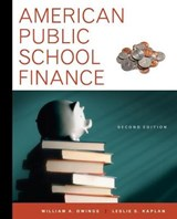 American Public School Finance | Owings, William A. ; Kaplan, Leslie S. |