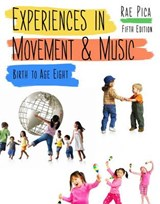 Experiences in Movement & Music | Rae Pica |