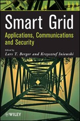 Smart Grid Applications, Communications, and Security | Lars T. Berger |