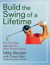 Building the Swing of a Lifetime