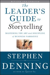 The Leader's Guide to Storytelling | Stephen Denning |