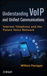 VoIP and Unified Communications | William A. Flanagan |