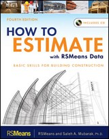 How to Estimate with RSMeans Data | Saleh A. Mubarak |