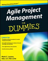 Agile Project Management For Dummies | Mark C. Layton |