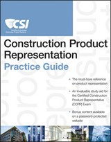 The CSI Construction Product Representation Practice Guide | Construction Specifications Institute |