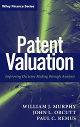 Patent Valuation | Murphy, William J., Ph.D.; Orcutt, John L.; Remus, Paul C. |