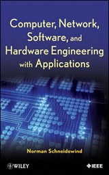 Computer, Network, Software, and Hardware Engineering with Applications | Norman F. Schneidewind |