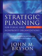 Strategic Planning for Public and Nonprofit Organizations | John M. Bryson |