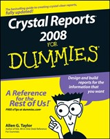 Crystal Reports 2008 For Dummies | Allen G. Taylor |