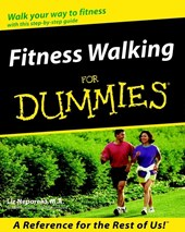 Fitness Walking For Dummies | Liz Neporent |
