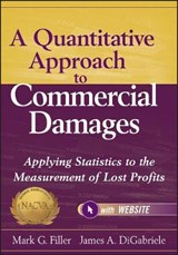 A Quantitative Approach to Commercial Damages | Mark G. Filler |