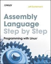 Assembly Language Step-by-Step | Jeff Duntemann |