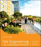 Site Engineering for Landscape Architects | Steven Strom |