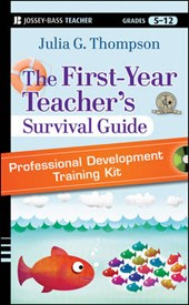 The First-Year Teacher's Survival Guide | Julia G. Thompson |