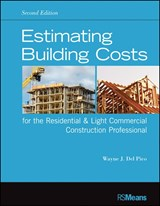 Estimating Building Costs for the Residential and Light Commercial Construction Professional | Wayne J. Del Pico |