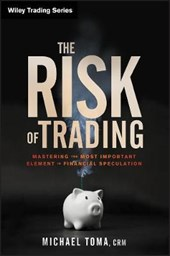 The Risk of Trading | Michael Toma |