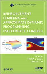 Reinforcement Learning and Approximate Dynamic Programming for Feedback Control | Frank L. Lewis |