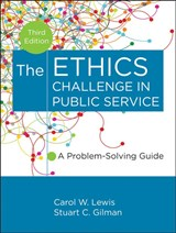 The Ethics Challenge in Public Service | Carol W. Lewis |
