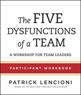 The Five Dysfunctions of a Team | Patrick M. Lencioni |